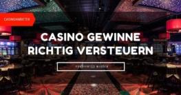 Casino Gewinne richtig versteuern