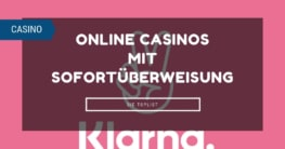 Klarna Sofort Online Casinos