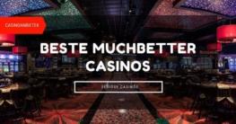 Beste MuchBetter Casinos